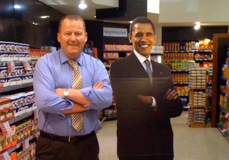 John Killeen, Athenry store manager, strikes a pose with Barack Obama. So could you tomorrow.