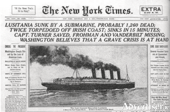 Front page of the New York Times, Saturday May 8 1915, news which shocked the world, and led to America declaring war on Germany.