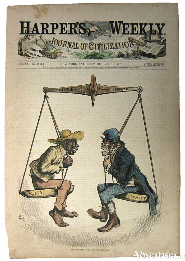 Both equally hated! The cover of the satirical Harper's Weekly, December 2 1876, which was not so amusing to the struggeling Black and Irish populations trying to get a foothold in America.