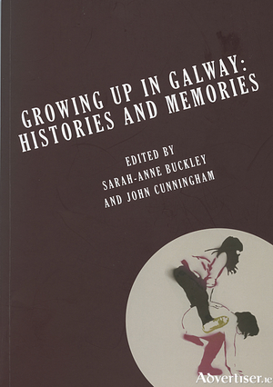 Growing up in Galway  : a collection of talks at the City Museum on Culture Night 2016.