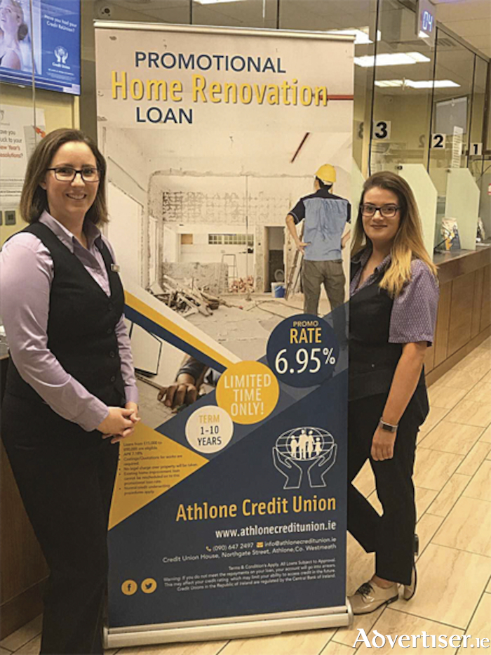 Sarah and Ciara from Athlone Credit Union promoting the attractive promotional home renovation loan rate