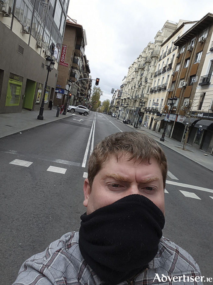 Athlone native Morgan Fagg pictured on a deserted street in Madrid.